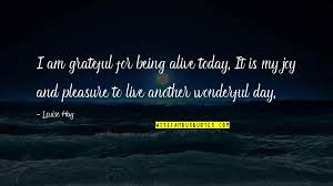 being grateful for another day quotes top famous quotes about