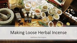 Making Loose Herbal Incense - ppt download