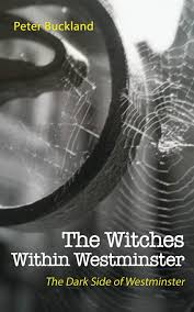 The Witches Within Westminster: Amazon.co.uk: Peter Buckland:  9781528949866: Books