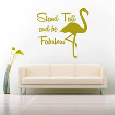 Stand Tall And Be Fabulous Vinyl Car Window Decal Sticker
