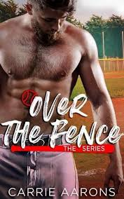 Over The Fence Series By Carrie Aarons Online Free At Epub