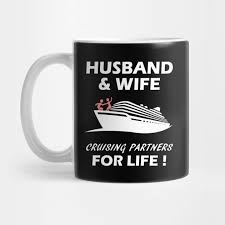 wife cruising partners for life gift
