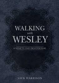 Walking With Wesley: Harrison, Nick: 9780898279726: Books - Amazon.ca