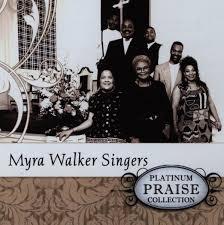 Myra Walker Singers - Platinum Praise Collection (CD) - Music ...