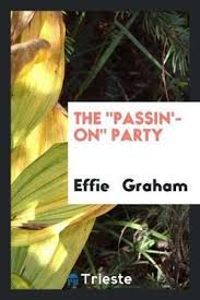 The Passin'-On Party by Effie Graham | 9780649667987 | Booktopia