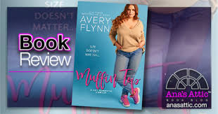 Muffin Top by Avery Flynn - Book Review • Ana's Attic Book Blog
