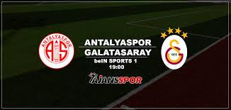 CANLI İZLE: Antalyaspor Galatasaray maçı canlı izle