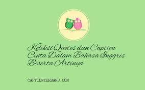 koleksi quotes dan caption cinta dalam bahasa inggris beserta