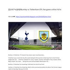 Burnley vs Tottenham EPL live game ...