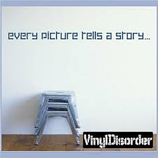 Every Picture Tells A Story Wall Quote Mural Decal Scrapbookingroomquotes07 Ebay