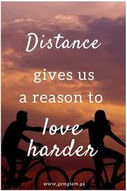 beautiful quotes proving why long distance relationships