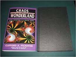 Chaos in Wonderland: Visual Adventures in a Fractal World ...