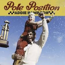 Addie Hamilton: Pole Position - Music Streaming - Listen on Deezer