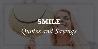 smile quotes and sayings that will tells you to smile dp sayings