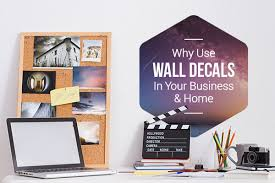 Why Use Wall Decals In Your Business Home Stickeryou