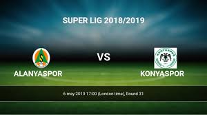 Alanyaspor - Konyaspor livescores result Super Lig 6 may 2019