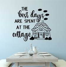 Winston Porter The Best Days Are Spent At The Cottage Vinyl Letters Words Wall Decal Wayfair