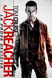 Jack Reacher - La prova decisiva Streaming - Guarda Subito in HD ...