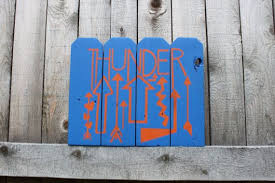 Thunder Up Blue And Orange Picket Fence Sign Okc Sports Sign Basketball Sign Oklahoma City Art Made In Oklahoma Fence Signs Sports Signs Basketball Signs
