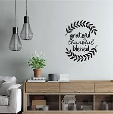 Amazon Com Farmhouse Wall Decor Home Wall Decal Grateful Thankful Blessed Vinyl Decoration For Living Room Home Decor Or Family Room Handmade