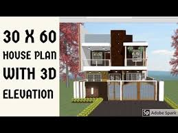 30 x 60 house plan with 3d elevation