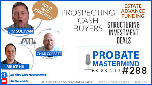 Probate Training with All The Leads: Call #245 | Mastermind Q&A With The  Best Probate Lead Source