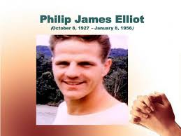 PPT - Philip James Elliot ( October 8 , 1927 – January 8 , 1956 )  PowerPoint Presentation - ID:5250056