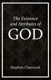 stephen charnock on god s eternality immutability it matters