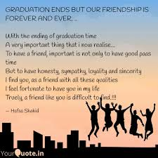 graduation ends but our f quotes writings by hafsa shahid