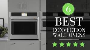 best wall ovens compared ranked top