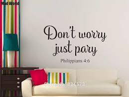 Philippians 4 6 Don T Worry Just Pray Wall Art Stickers Wall Decals Home Diy Decoration Removable Room Decor Wall Stickers Wall Stickers Aliexpress