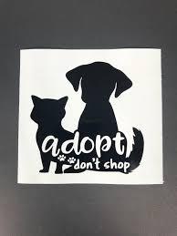Adopt Dont Shop Car Decal Pet Car Decal Window Sticker Cat Etsy Pet Car Decals Car Decals Pet Car