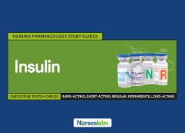 insulin nursing pharmacology study guide