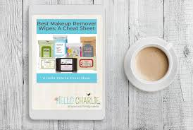 best makeup remover wipes a cheat sheet