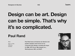 quote paul rand by bazen talks on dribbble