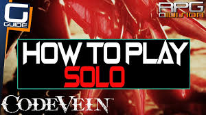 code vein can you play solo without
