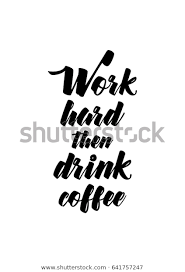 coffee related illustration quotes graphic design royalty