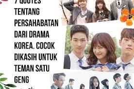 kata kata bijak drama korea tentang pertemanan qwerty
