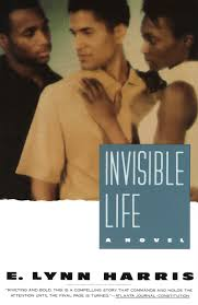 Image result for e. lynn harris, invisible life book cover