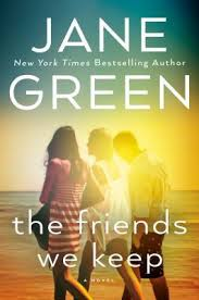 the friends we keep by jane green