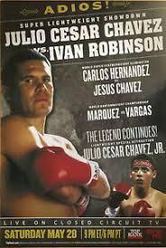 Adios! Vintage Original Julio Cesar Chavez vs Ivan Robinson Boxing ...