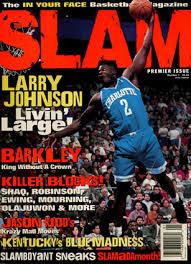 Larry Johnson: Livin' Large   SLAM