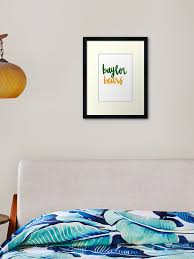 Baylor Framed Art Print By Lindsilettering Redbubble
