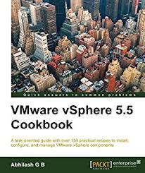 VMware vSphere 5.5 Cookbook, B, Abhilash G, eBook - Amazon.com