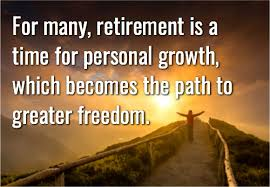 retirement quotes inspirational and funny retirement sayings