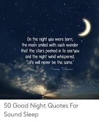 on the night you were born the moon smiled such wonder that