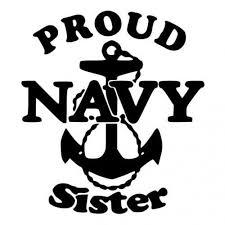 Proud Navy Sister Die Cut Vinyl Decal Sticker Car Window Wall Bumper P Mymonkeysticker Com
