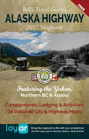 Alaska Highway Mapbook by Bell's Travel Guides - issuu