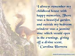 childhood house quotes top quotes about childhood house from