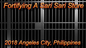 Fortifying A Sari Sari Store 2018 Angeles City Philippines Youtube